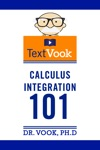 Calculus Integration 101 The TextVook
