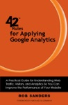 42 Rules For Applying Google Analytics