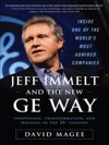 Jeff Immelt And The New GE Way Innovation Transformation And Winning In The 21st Century
