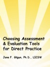 Choosing Assessment  Evaluation Tools For Practice