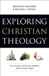 Exploring Christian Theology  Volume 3