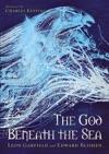 God Beneath The Sea