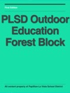 PLSD Outdoor Education Forest Block