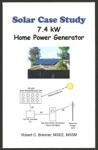 Solar Case Study 74 KW Home Power Generator