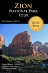 Zion National Park Tour Guide EBook