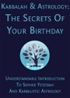 Kabbalah  Astrology The Secrets Of Your Birthday