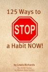 125 Ways To Stop A Habit NOW