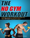 The No Gym Workout