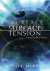 Surface Tension And Other Poems
