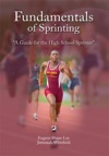 Fundamentals Of Sprinting