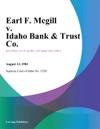Earl F Mcgill V Idaho Bank  Trust Co