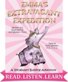 Emmas Extravagant Expedition Read-Along