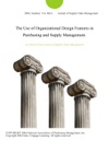 The Use Of Organizational Design Features In Purchasing And Supply Management