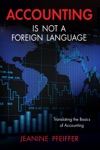 Accounting Is Not A Foreign Language