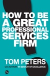 How To Be A Great Professional Services Firm