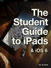 The Student Guide To IPads  IOS 6