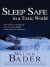 Sleep Safe In A Toxic World