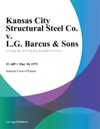 Kansas City Structural Steel Co V LG Barcus  Sons