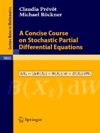 A Concise Course On Stochastic Partial Differential Equations