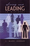 Living And Leading In Ministry