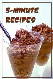 5-Minute Recipes - Authors and Editors of Instructables Book