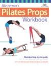 Ellie Hermans Pilates Props Workbook
