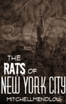 The Rats Of New York City