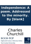 Independence A Poem Addressed To The Minority By Blank