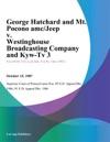 George Hatchard And Mt Pocono AmcJeep V Westinghouse Broadcasting Company And Kyw-Tv 3