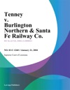 Tenney V Burlington Northern  Santa Fe Railway Co