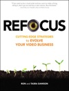 Refocus Cutting-Edge Strategies To Evolve Your Video Business