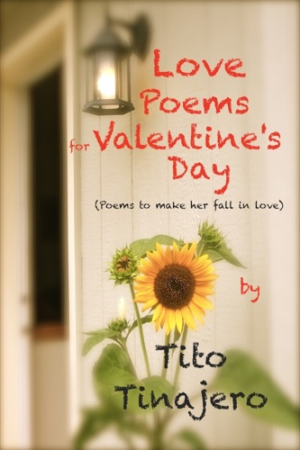 Love Poems for Valentines Poems to Make Her Fall in Love