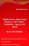 Middle Junior High School Grades 6 7  8  Math  Probability  Ages 11-14 EBook