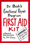 Dr Bobs Emotional Repair Program First Aid Kit