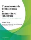 Commonwealth Pennsylvania V Jeffrey Bors