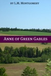 The Anne Of Green Gables Series Annotated