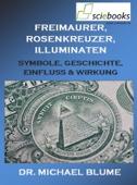 Freimaurer, Rosenkreuzer, Illuminaten