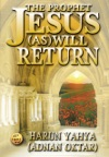 The Prophet Jesus As Will Return