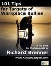 101 Tips For Targets Of Workplace Bullies