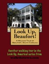 A Walking Tour Of Beaufort South Carolina
