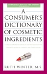 A Consumers Dictionary Of Cosmetic Ingredients 7th Edition