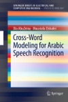 Cross-Word Modeling For Arabic Speech Recognition