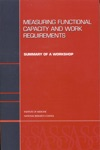 Measuring Functional Capacity And Work Requirements