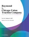 Raymond V Chicago Union Traction Company