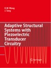 Adaptive Structural Systems With Piezoelectric Transducer Circuitry