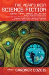 The Years Best Science Fiction Twenty-Fifth Annual Collection