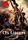 On Liberty - With Full Text By John Stuart Mill And Modern Introduction By Rupert Matthews