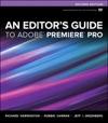 An Editors Guide To Adobe Premiere Pro 2e