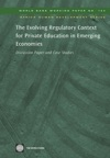 The Evolving Regulatory Context For Private Education In Emerging Economies