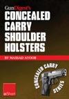 Gun Digests Concealed Carry Shoulder Holsters EShort